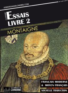 Essais – Livre II (Français moderne et moyen Français comparés) Couverture de livre