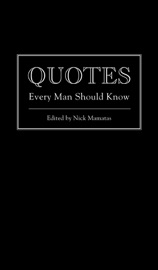 QUOTES EVERY MAN SHOULD KNOW