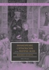 Shakespeare Catholicism And The Middle Ages