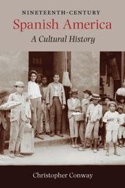 Nineteenth Century Spanish America