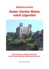 Kater Carlos Reise Nach Ligurien