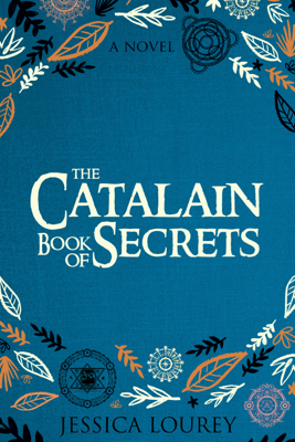 Jessica Lourey - The Catalain Book of Secrets book