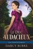 Darcy Burke - Le Duc Audacieux illustration