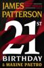 21st Birthday - James Patterson & Maxine Paetro