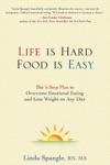 Life Is Hard Food Is Easy