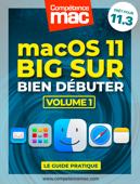 macOS Big Sur vol.1 : Bien débuter