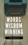 Words Wisdom and Ways of Winning the Writing Battle.
