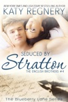 Seduced By Stratton The English Brothers 4