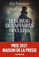 Download and Read Online Le Bureau des affaires occultes
