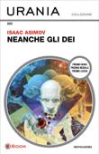 Download and Read Online Neanche gli Dèi