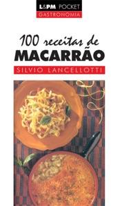100 Receitas de Macarrão Book Cover