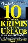 Sammelband 10 Besondere Krimis Fr Den Urlaub - Zehn Top-Romane