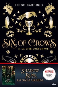 Six of crows, Tome 02
