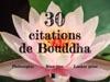 30 Citations De Bouddha