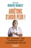 Didier Raoult - Arrêtons d'avoir peur ! artwork