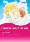 Princess Takes A Holiday