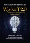 Wyckoff 2.0: Estruturas, Volume Profile e Order Flow Book Cover