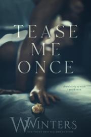 Tease Me Once