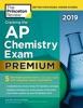 Cracking the AP Chemistry Exam 2019, Premium Edition