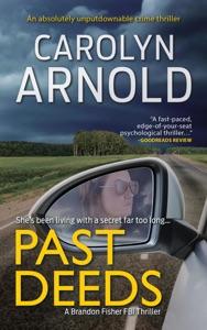 Past Deeds: An absolutely unputdownable crime thriller