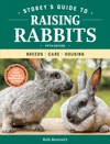 Storeys Guide To Raising Rabbits 5th Edition