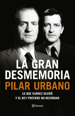 Pilar Urbano - La gran desmemoria book