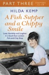 A Fish Supper And A Chippy Smile Part 3