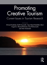 Promoting Creative Tourism: Current Issues In Tourism Research