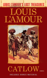 Catlow (Louis L'Amour's Lost Treasures) PDF Download