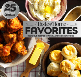 Taste of Home Favorites--25th Anniversary Edition book