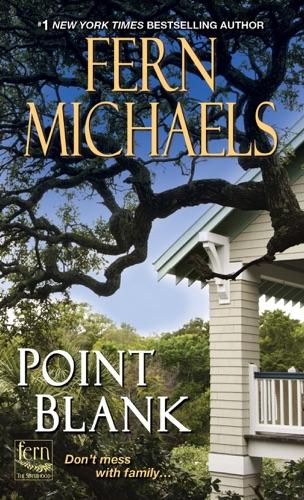 Fern Michaels - Point Blank