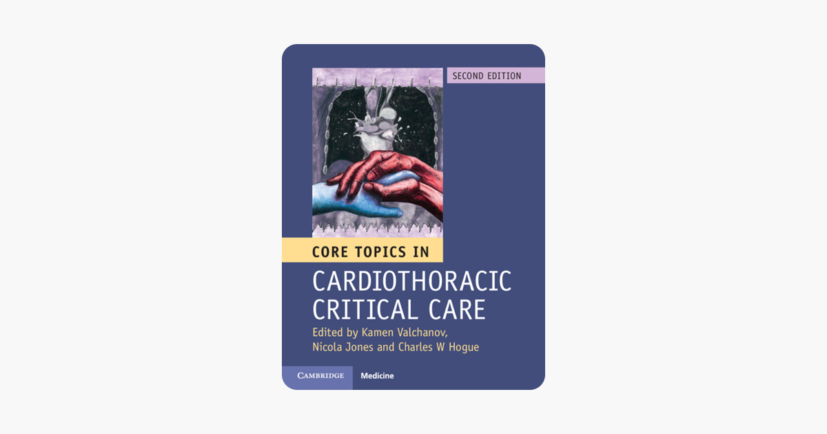 Core Topics in Cardiothoracic Critical Care: Second Edition