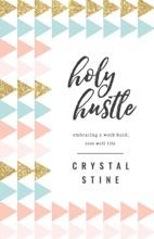 Holy Hustle