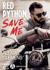 Red Python, Save Me