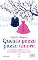 Download and Read Online Questo pazzo pazzo amore