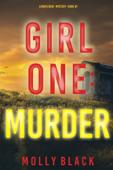 Girl One: Murder (A Maya Gray FBI Suspense Thriller—Book 1) Book Cover