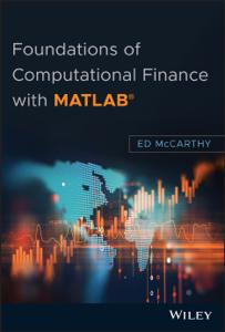 Foundations of Computational Finance with MATLAB Copertina del libro