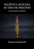 Balística Aplicada Ao Tiro De Precisão Book Cover