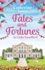 Fates And Fortunes In Little Woodford