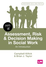 Assessment, Risk And Decision Making In Social Work : An Introduction
