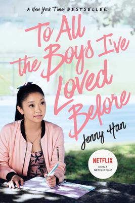 Jenny Han - To All the Boys I've Loved Before book