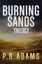 The Burning Sands Trilogy Omnibus book
