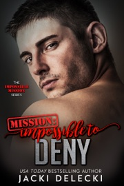Mission: Impossible to Deny PDF Download