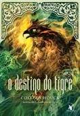 O destino do tigre Book Cover