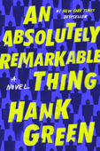 Download and Read Online An Absolutely Remarkable Thing