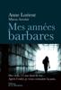 Mes années barbares - Anne Lorient & Minou Azoulai