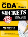 Secrets Of The CDA Exam Study Guide