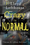 Crazy Is Normal A Classroom Expos