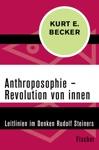 Anthroposophie  Revolution Von Innen