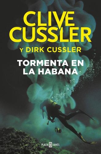 Clive Cussler - Tormenta en La Habana (Dirk Pitt 23)
